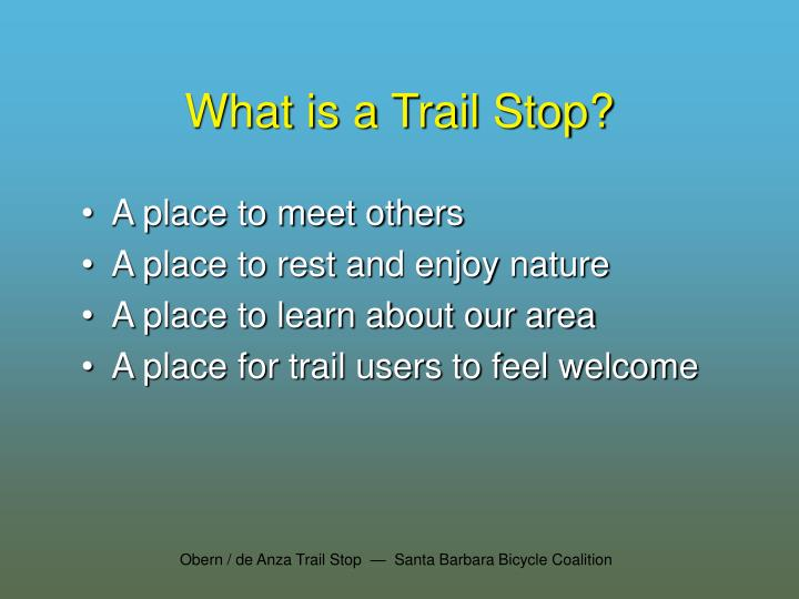 What is a trail stop