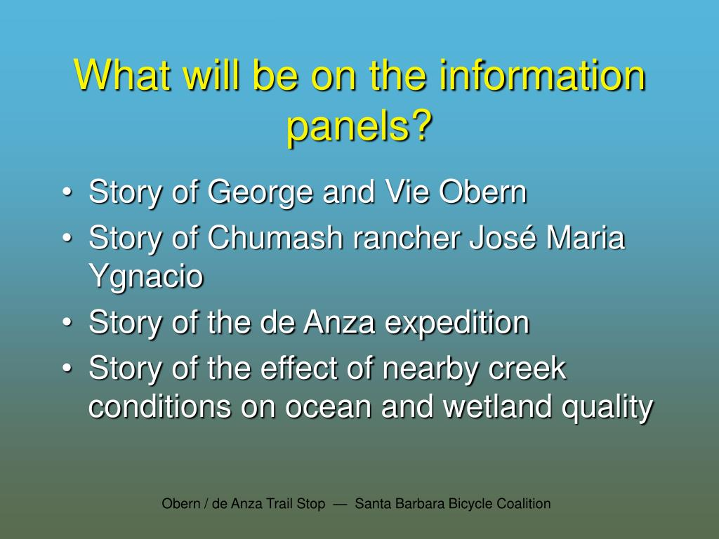 What will be on the information panels?
