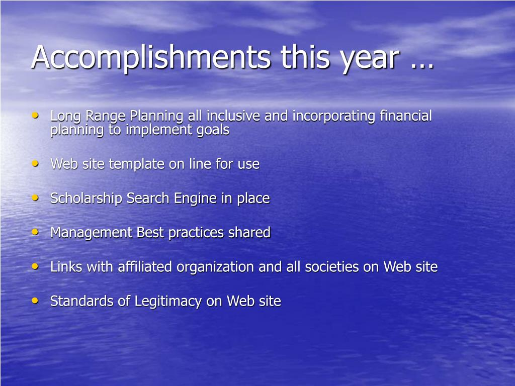 Accomplishments this year …