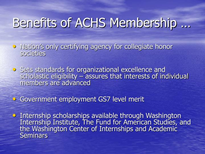 Benefits of achs membership