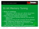 32 bit memory tuning