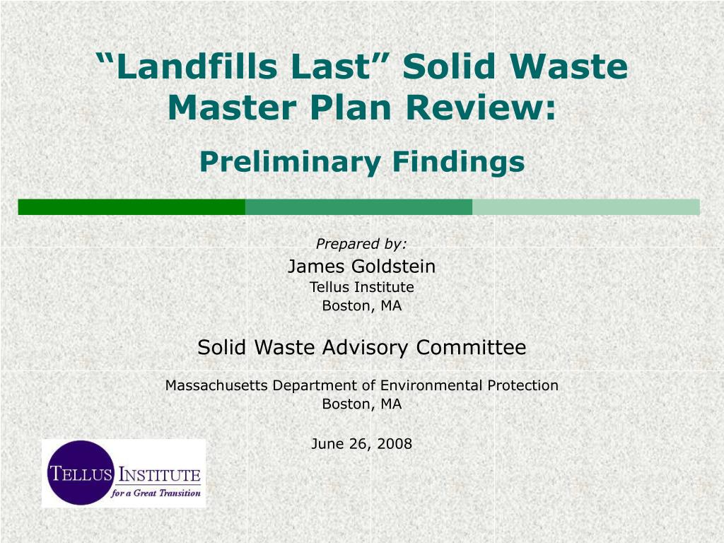 landfills last solid waste master plan review preliminary findings l.