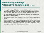 preliminary findings alternative technologies 1 of 3