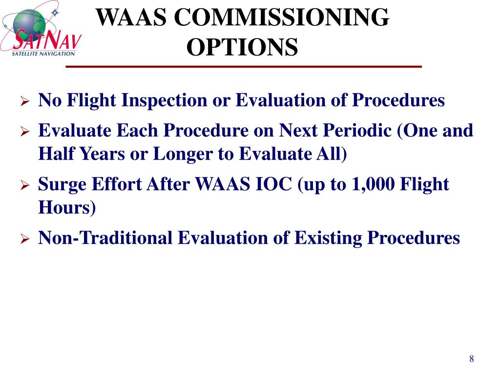 WAAS COMMISSIONING OPTIONS
