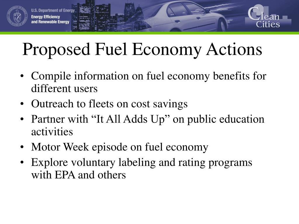 Proposed Fuel Economy Actions