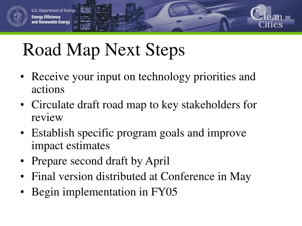 Road Map Next Steps