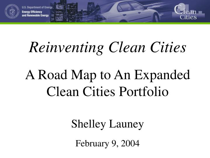 Reinventing Clean Cities