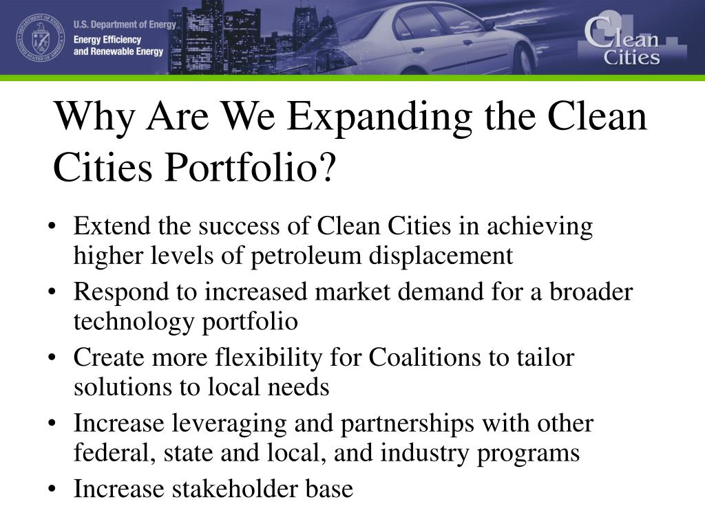 Why Are We Expanding the Clean Cities Portfolio?