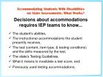 decisions about accommodations requires iep teams to know