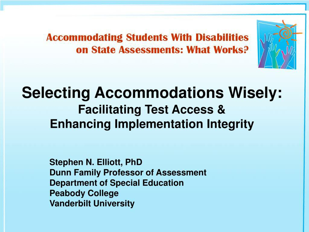 selecting accommodations wisely facilitating test access enhancing implementation integrity l.