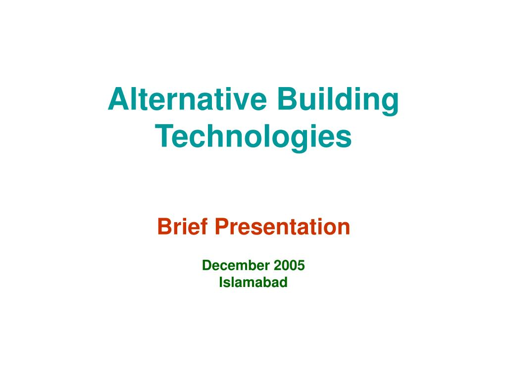 Alternative Building Technologies