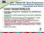 fp7 euratom work programme nuclear fission and radiation protection cooperation with russia