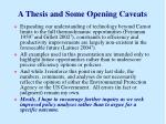 a thesis and some opening caveats