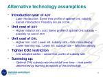 alternative technology assumptions