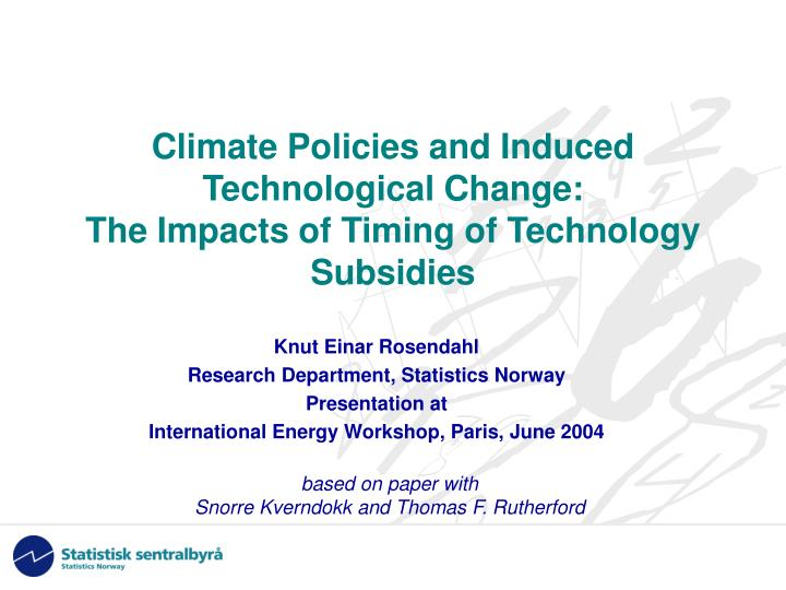 Climate policies and induced technological change the impacts of timing of technology subsidies