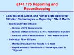 141 175 reporting and recordkeeping