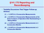 141 175 reporting and recordkeeping36