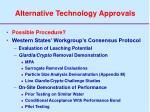 alternative technology approvals