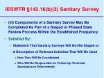 ieswtr 142 16 b 3 sanitary survey65