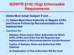 ieswtr 142 16 g enforceable requirements
