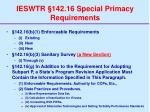 ieswtr 142 16 special primacy requirements