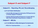 subpart d and subpart f
