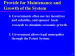 provide for maintenance and growth of the system29