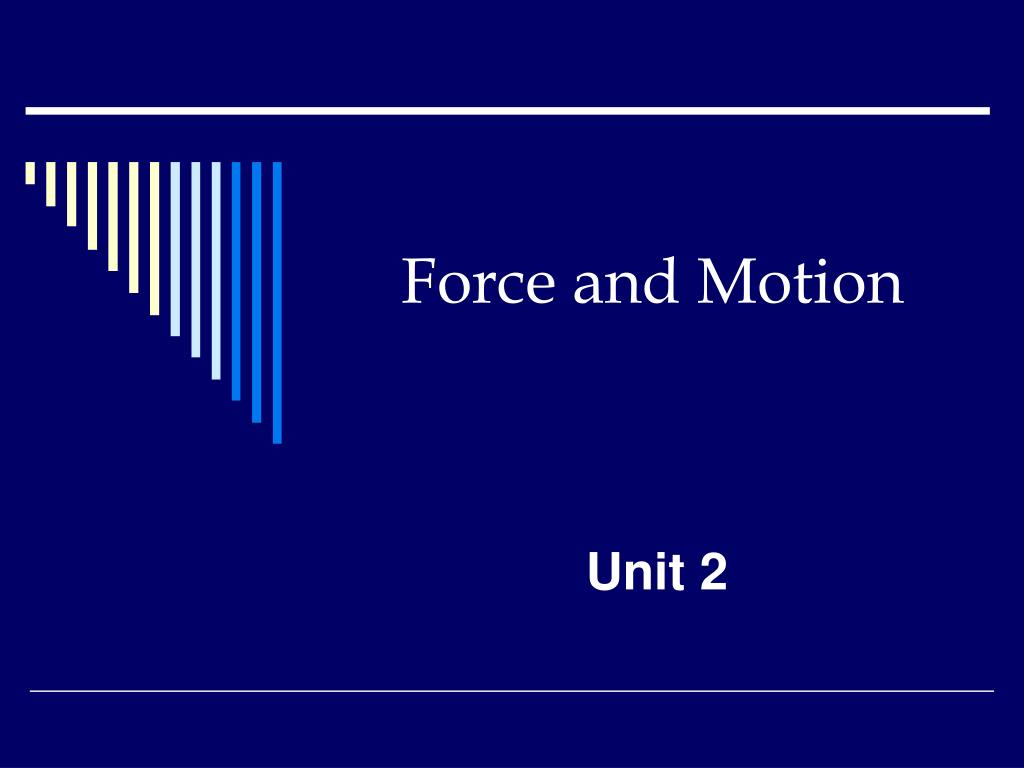 force and motion l.