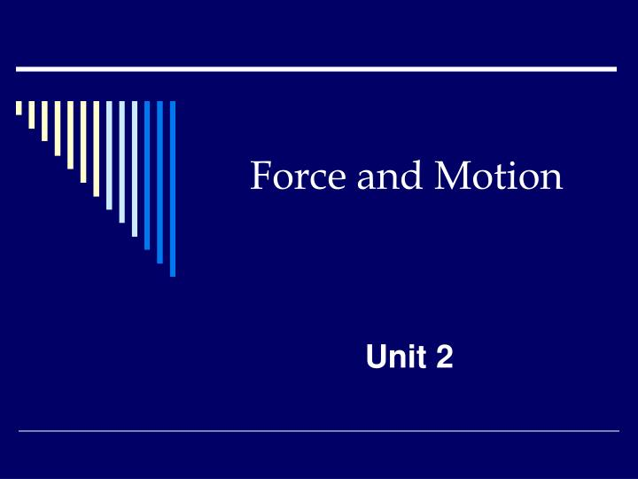 force and motion n.