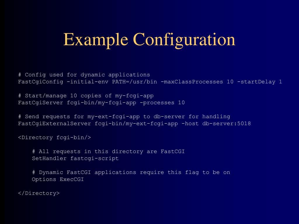 PPT - FastCGI PowerPoint Presentation - ID:507262
