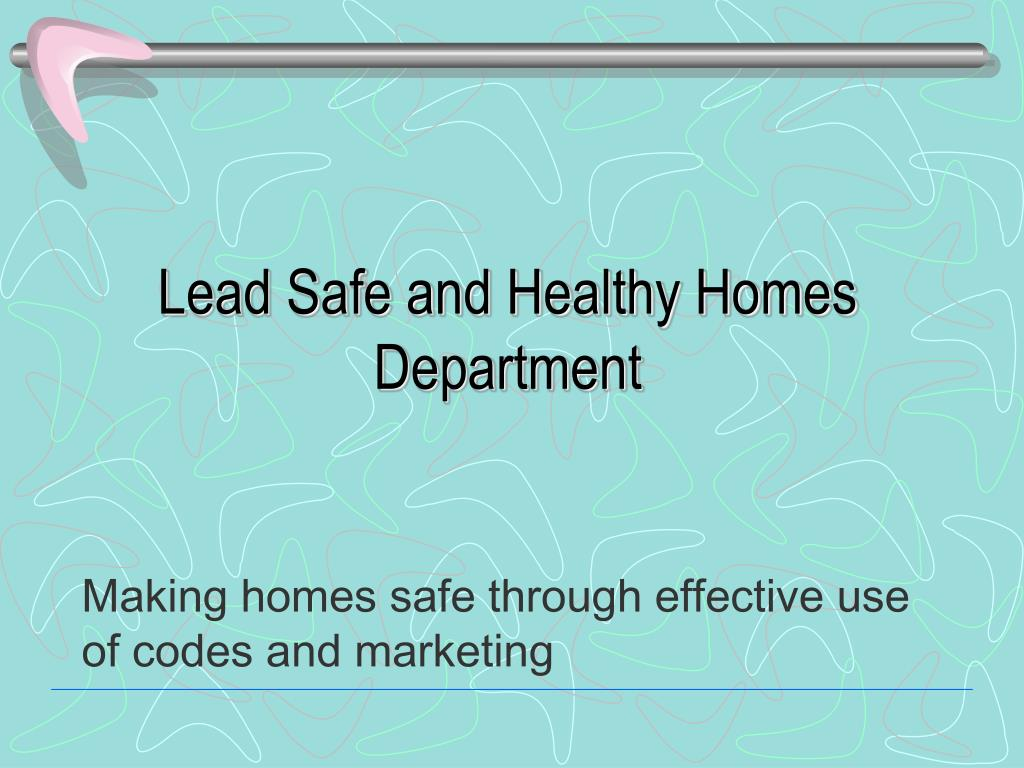 lead safe and healthy homes department l.
