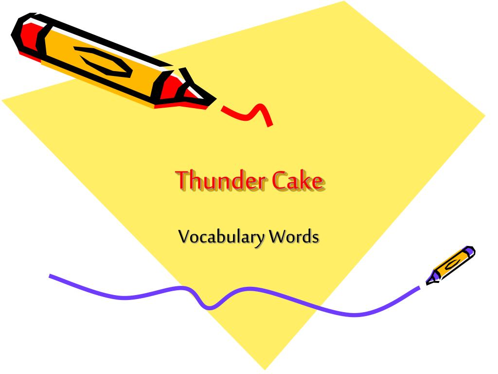 thunder cake l.