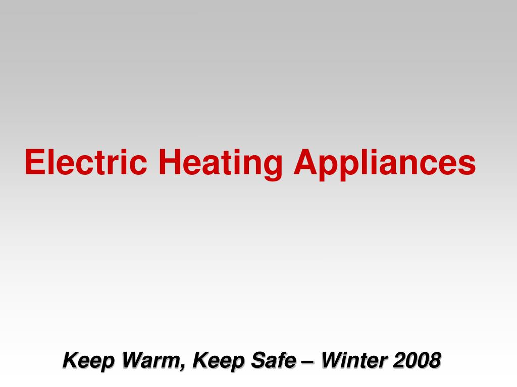 Electric Heating Appliances