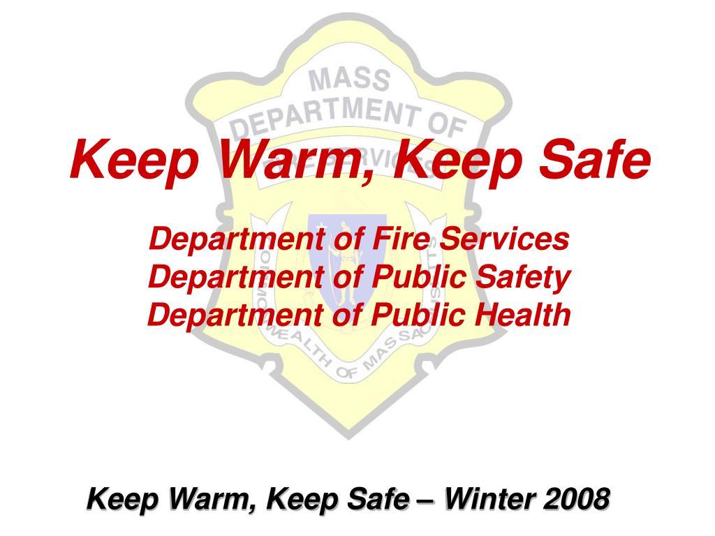 Keep Warm, Keep Safe