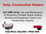 temp construction heaters