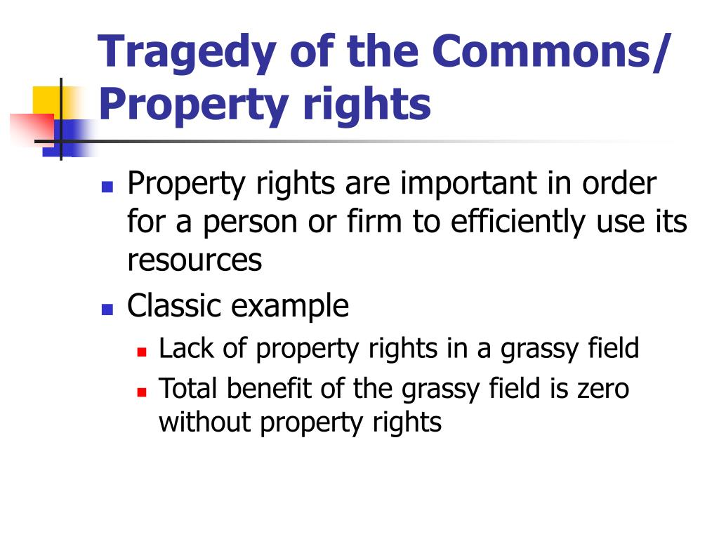 tragedy of the commons property rights l.