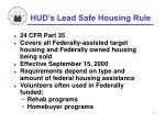 hud s lead safe housing rule