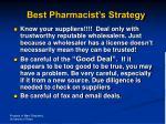 best pharmacist s strategy