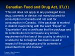 canadian food and drug act 37 1