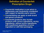 definition of counterfeit prescription drugs