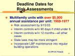 deadline dates for risk assessments26