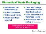 biomedical waste packaging