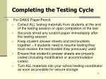 completing the testing cycle