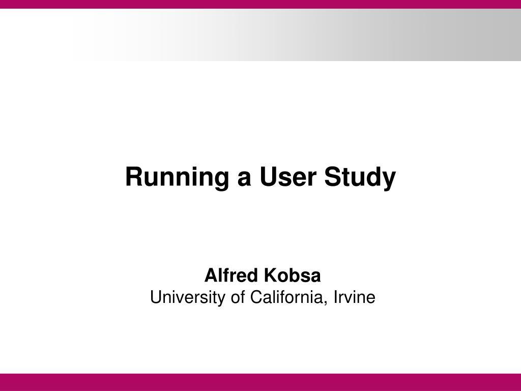 running a user study l.