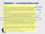 footnote 1 accounting policies cont