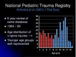 national pediatric trauma registry kokoska et al 2001 j ped surg