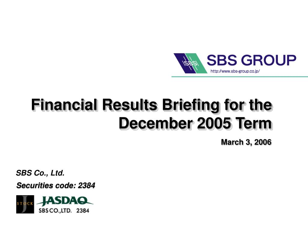 financial results briefing for the december 2005 term l.