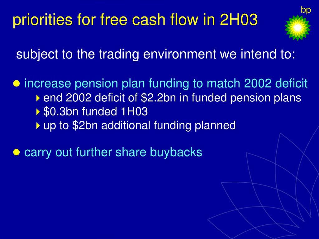 priorities for free cash flow in 2H03