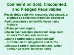comment on sold discounted and pledged receivables