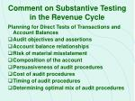 comment on substantive testing in the revenue cycle